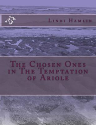 The Chosen Ones in the Temptation of Ariole