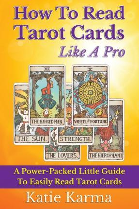 How to Read Tarot Cards Like a Pro