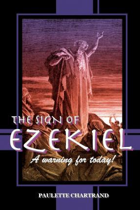 The Sign of Ezekiel