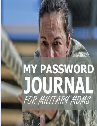 My Password Journal for Military Moms