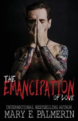 The Emancipation of Love