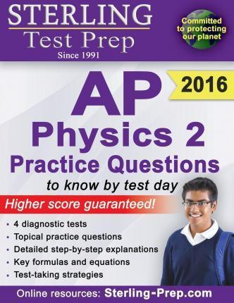 Sterling Test Prep AP Physics 2 Practice Questions