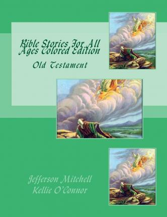 Bible Stories for All Ages Colored Edition