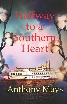 Halfway to a Southern Heart