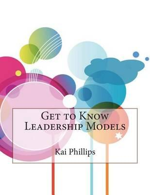 Get to Know Leadership Models