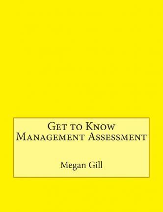 Get to Know Management Assessment