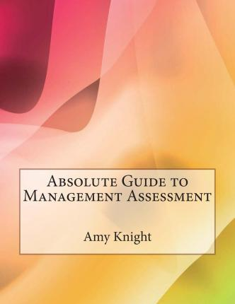 Absolute Guide to Management Assessment