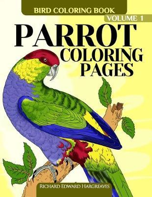 Parrot Coloring Pages: Bird Coloring Book