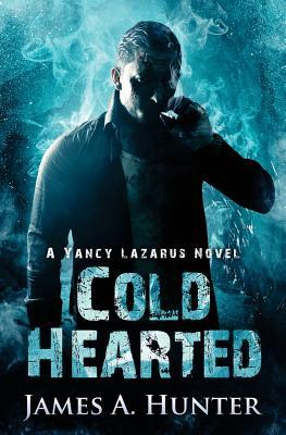 Cold Hearted  A Yancy Lazarus Novel (Episode Two)