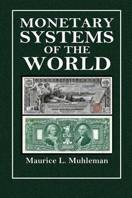 Monetary Systems of the World