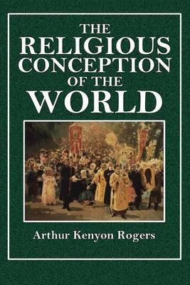 The Religious Conception of the World
