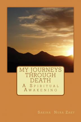 My Journeys Through Death