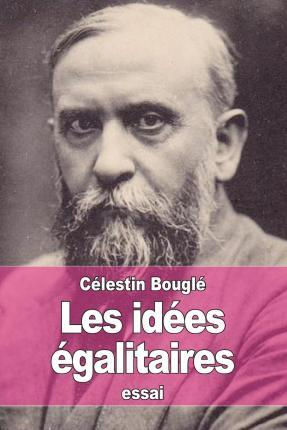 Les Idees Egalitaires