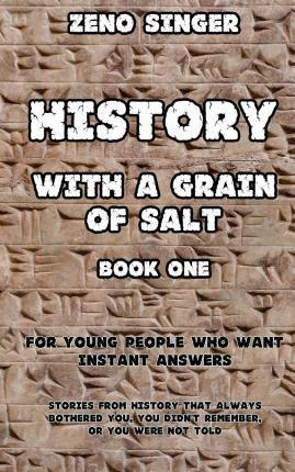History with a Grain of Salt