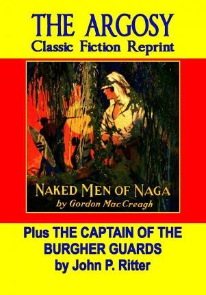 Naked Men of Naga & the Captain of the Burgher Guards
