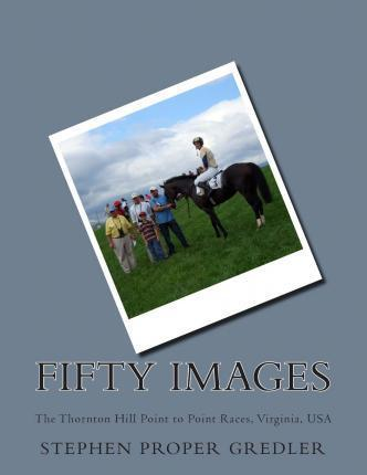 Fifty Images the Thornton Hill Races
