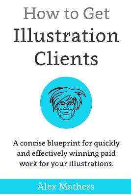 How to Get Illustration Clients