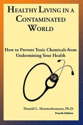 Healthy Living in a Contaminated World