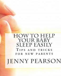 How to Help Your Baby Sleep Easily
