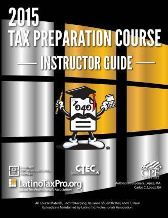 2015 Tax Preparation Course Instructor Guide
