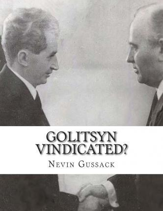 Golitsyn Vindicated?