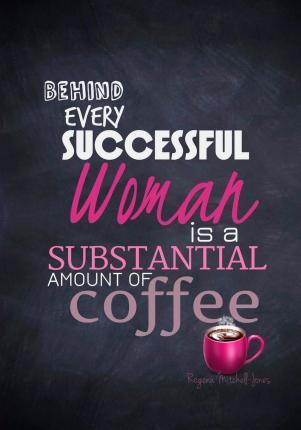 Behind Every Successful Woman - A Journal