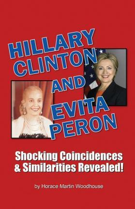 Hillary Clinton and Evita Peron