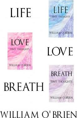 Life, Love, Breath