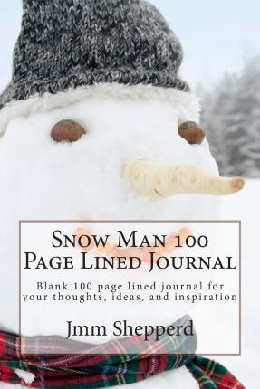Snow Man 100 Page Lined Journal