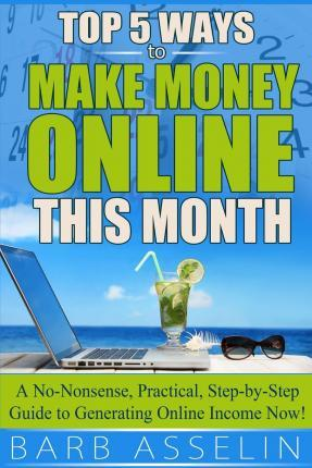 Top 5 Ways to Make Money Online This Month