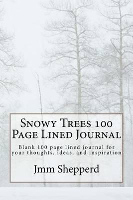 Snowy Trees 100 Page Lined Journal