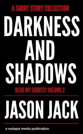 Darkness and Shadows