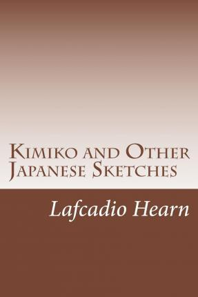 Kimiko and Other Japanese Sketches