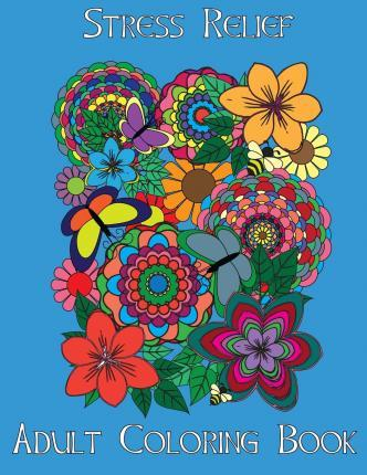 Adult Coloring Books: Stress Relief