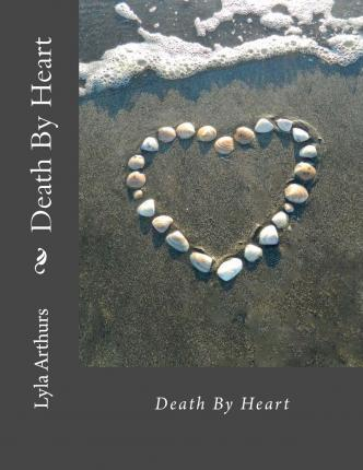 Death by Heart