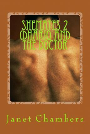 Shemates 2 (Dhariq and the Doctor