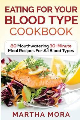 Eating for Your Blood Type Cookbook