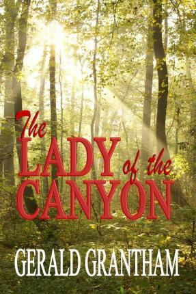 The Lady of the Canyon