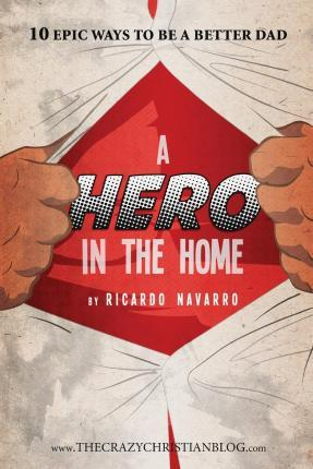 A Hero in the Home