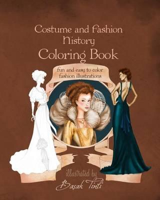 Costume and Fashion History Coloring Book