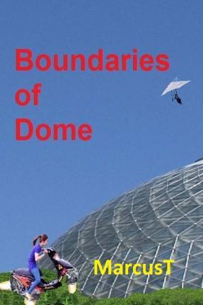 Boundaries of Dome