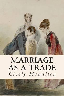 Marriage as a Trade