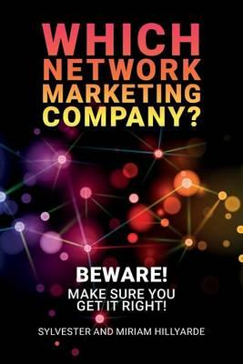 Which Network Marketing Company?