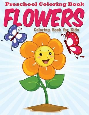 Preschool Coloring Book - Flowers