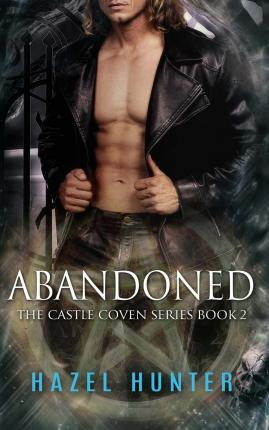 Abandoned (Book Two of the Castle Coven Series)