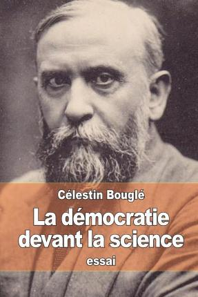 La Democratie Devant La Science