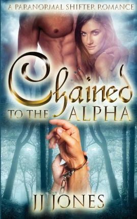 Chained to the Alpha