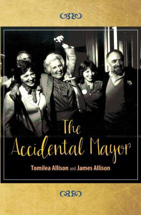 The Accidental Mayor