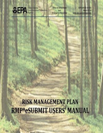 Risk Management Plan - Rmp* Esubmit Users' Manual