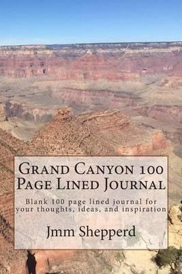 Grand Canyon 100 Page Lined Journal